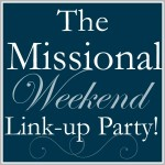 The-Missional-Weekend-Link-Up-Party